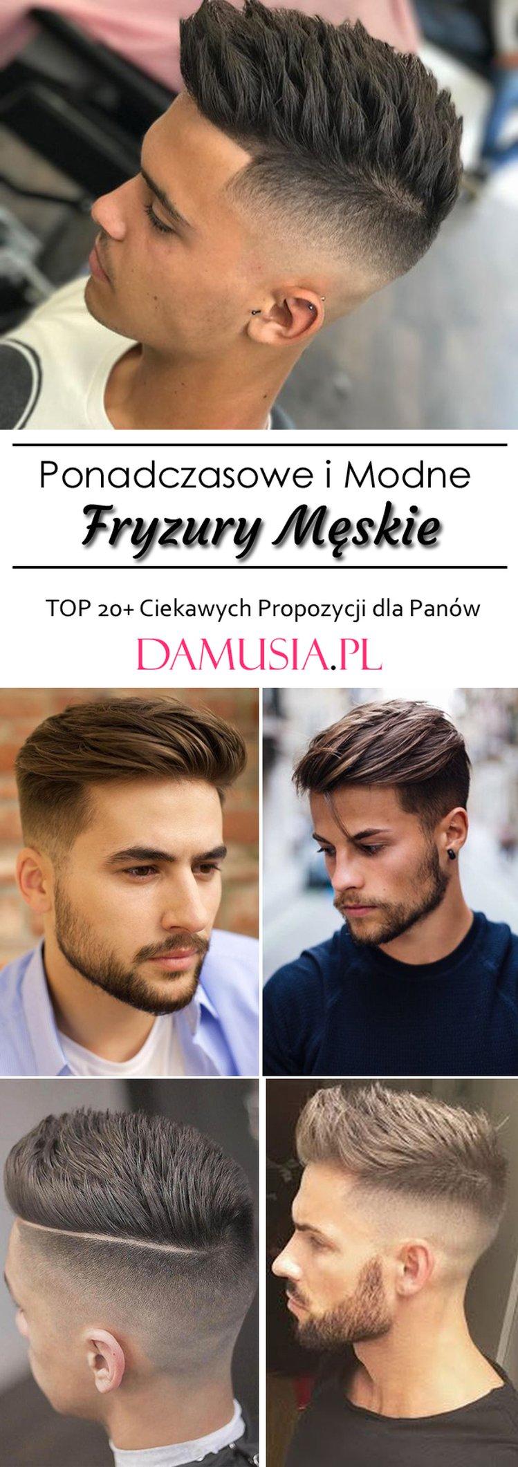 Ponadczasowe I Modne Fryzury Męskie Top 20 Ciekawych