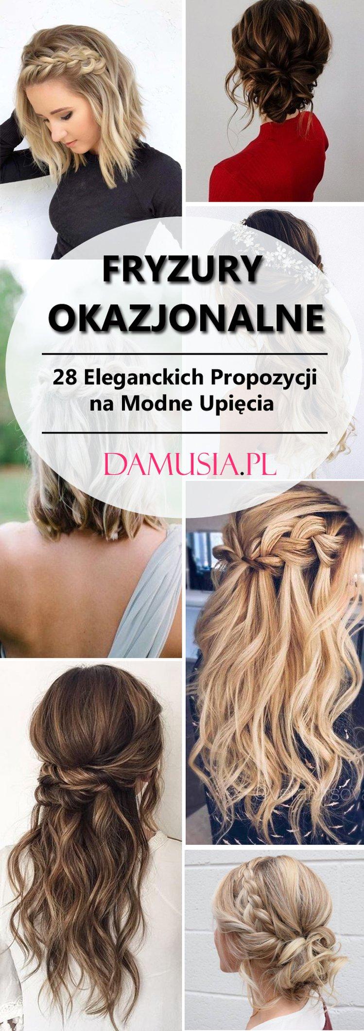 Fryzury Okazjonalne Top 28 Eleganckich Propozycji Na Modne