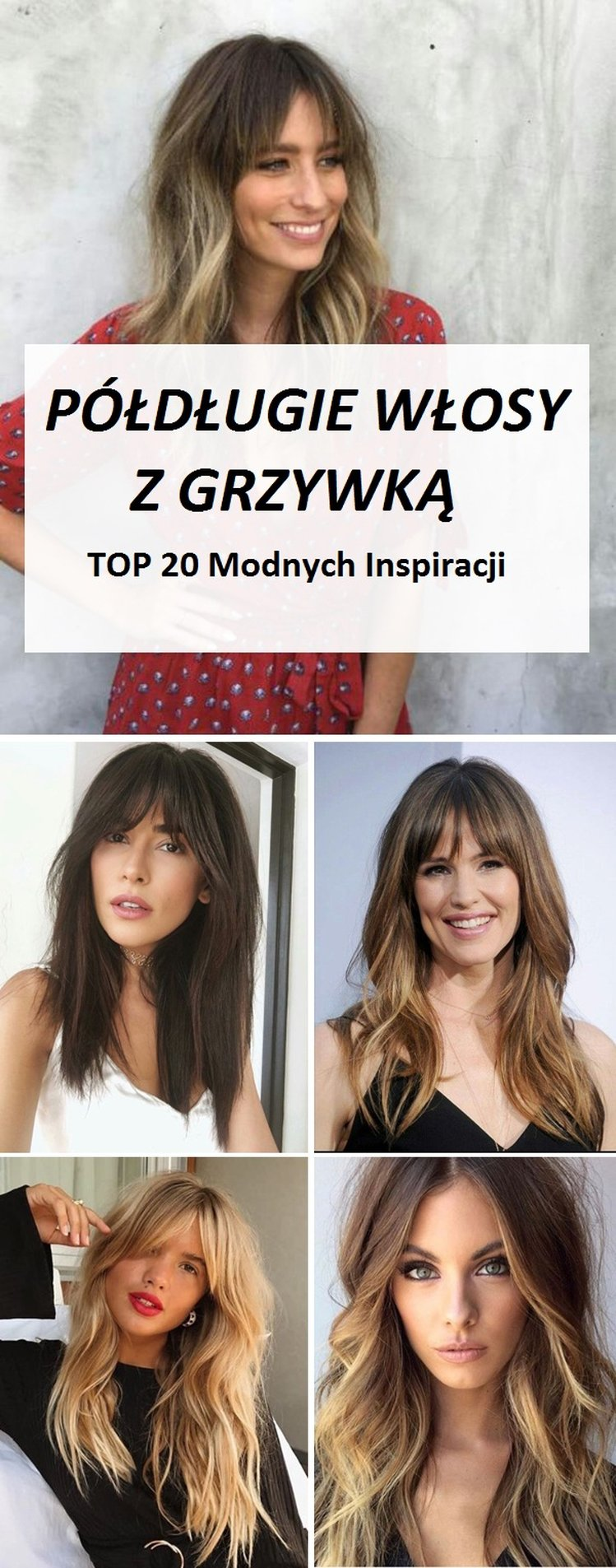 Półdługie Włosy Z Grzywką Top 20 Ciekawych Inspiracji Na