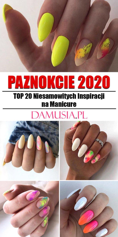 Modne Paznokcie 2020 Top 20 Niesamowitych Inspiracji Na Manicure